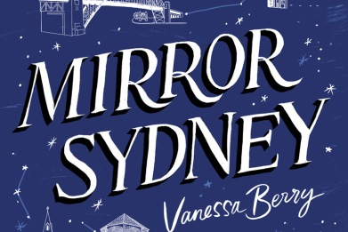 Mirror Sydney by Vanessa Berry Book Cover. White writing on blue background