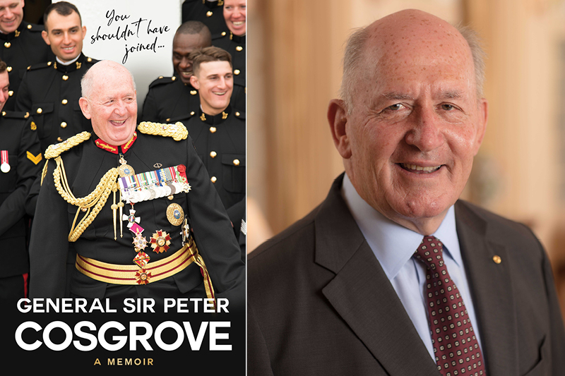 Book Cover and author portrait: You shouldn't have joined by General Sir Peter Cosgrove