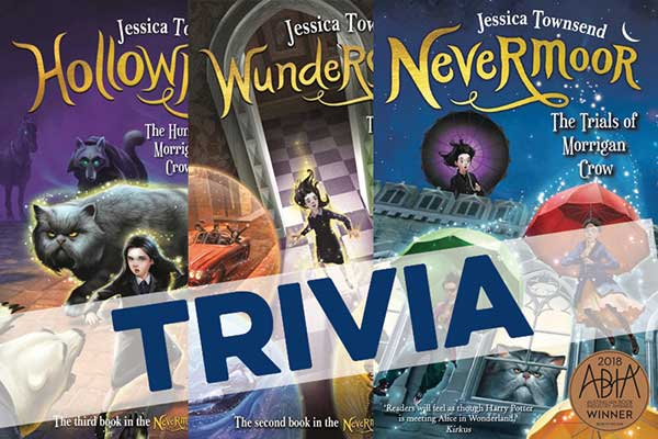 Nevermoor series by Jessica Townsend